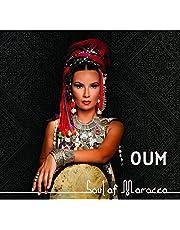 Oum / Soul of Morocco