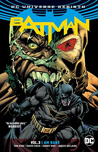 Batman Vol. 3: I Am Bane (Rebirth) -