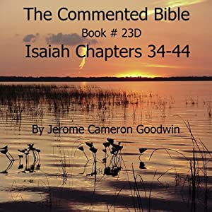The Commented Bible: Book 23D - Isaiah Audiobook