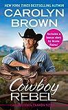 Cowboy Rebel (Forever Special Release): Includes a Bonus Short Story