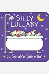 Silly Lullaby (Boynton on Board (Sandra Boynton Board Books)) Board book