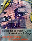 img - for ART OF THE SIXTIES. 5th Revised Edition. KUNST DER SECHZIGER JAHRE IM SAMMLUNG LUDWIG IM WALLRAF-RICHARTZ MUSEUM KOLN. book / textbook / text book