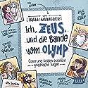 Ich, Zeus, und die Bande vom Olymp: Götter und Helden erzählen griechische Sagen Hörbuch von Frank Schwieger Gesprochen von: Friedhelm Ptok, Cathlen Gawlich, Robert Missler
