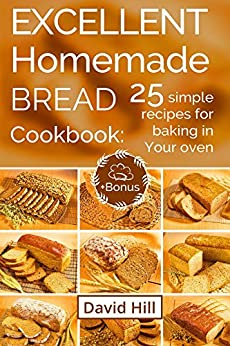 Excellent homemade bread Cookbook recipes ebook