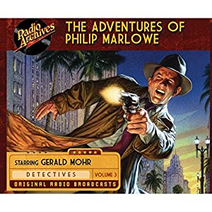 The Adventures of Philip Marlowe, Volume 3 Radio/TV Program