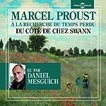 Du côté de chez Swann (A la recherche du temps perdu 1) | Marcel Proust