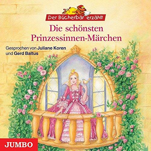 Die schönsten Prinzessinnen-Märchen: Der Bücherbär erzählt
