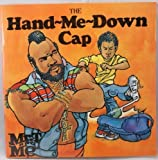 The Hand-Me-Down Cap, Charlotte Towner Graeber and Joe Boddy, 0840766378