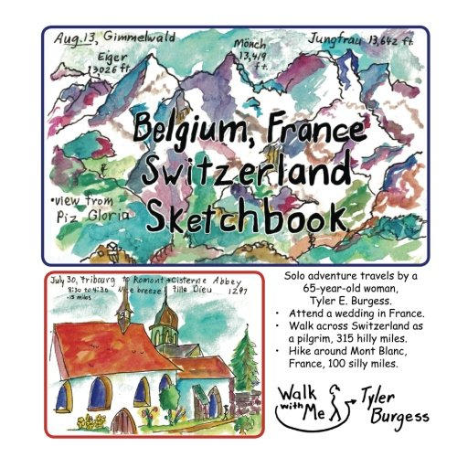 book cover - Belgium, France, Switzerland trip; a Sketchbook Diary 2016: Walk acros... - Ms. Tyler E. Burgess