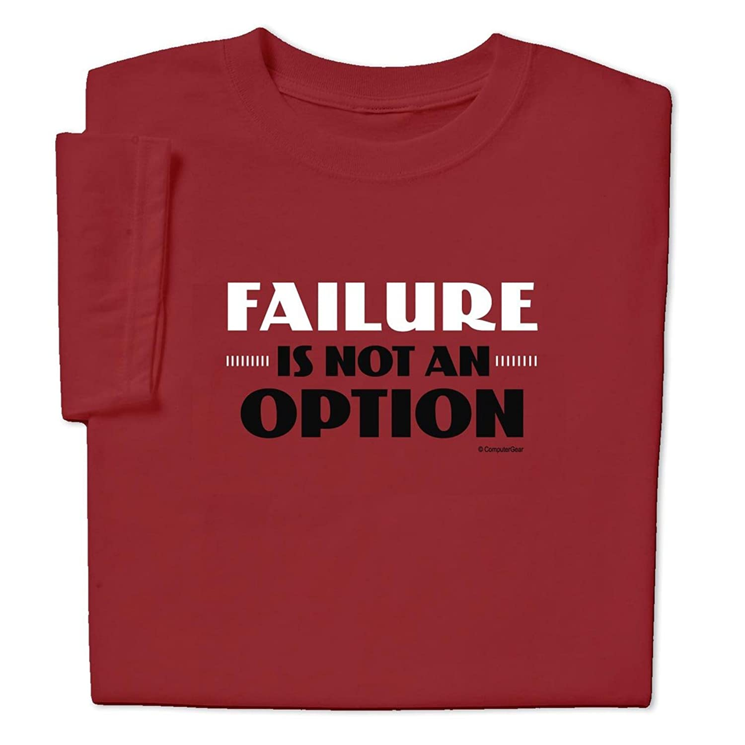 Amazon.com: ComputerGear Funny Sayings T Shirt Failure is Not an ...