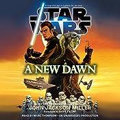 A New Dawn: Star Wars | John Jackson Miller
