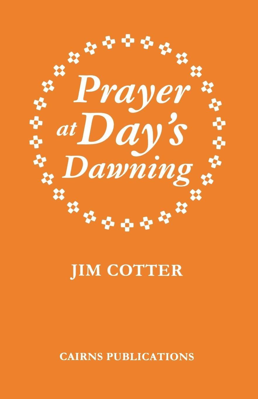 Read Online Prayer at Day's Dawning pdf