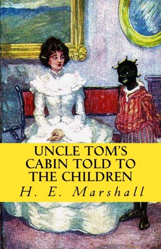 Uncle Tom's Cabin Told to the Children