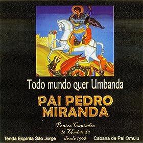 Sara, Me Cura / Lindo Ponto Riscado: Pai Pedro Miranda: MP3 Downloads