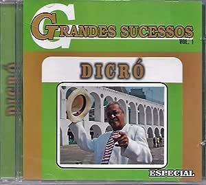 CD DICRÓ GRANDES SUCESSOS VOL 1 | Amazon.com.br