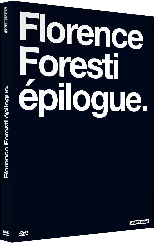 Florence Foresti : Épilogue