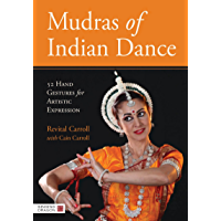 Mudras of Indian Dance: 52 Hand Gestures for Artistic Expression book cover