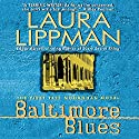 Baltimore Blues: Tess Monaghan, Book 1 Audiobook by Laura Lippman Narrated by Deborah Hazlett