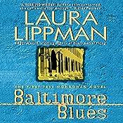 Baltimore Blues: Tess Monaghan, Book 1 | Laura Lippman