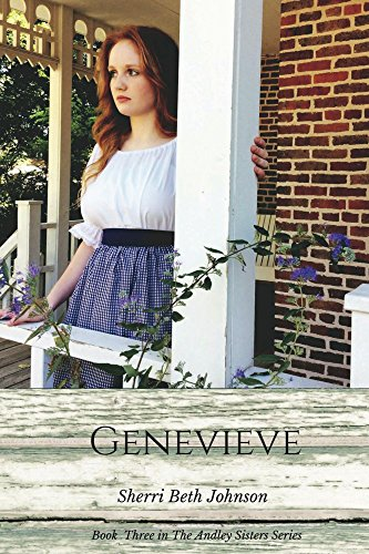 Genevieve (The Andley Sisters Series, Farmers Daughters Book 3) by [Johnson, Sherri Beth]