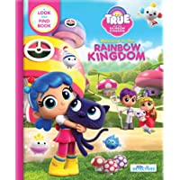 True and the Rainbow Kingdom: Welcome to the Rainbow Kingdom (Little Detectives): A Search and Find Book