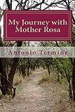 My Journey with Mother Rosa, Antonio Termine, 1475151713