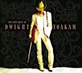 Music - The Very Best Of Dwight Yoakam