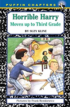 Horrible Harry Moves up to the Third Grade by [Kline, Suzy]