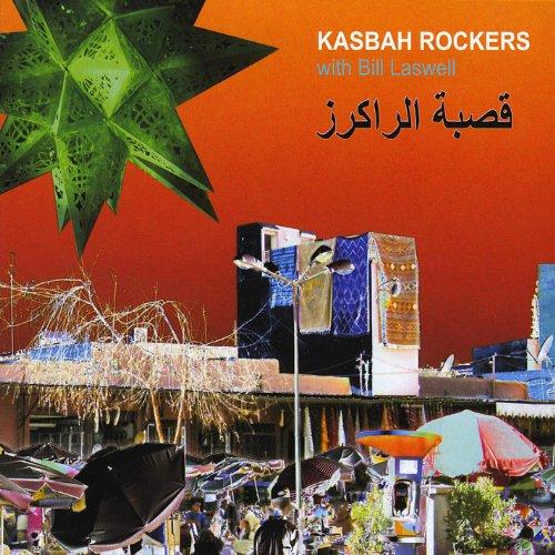 Kasbah Rockers (With Bill Laswell)