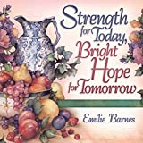 img - for Strength for Today, Bright Hope for Tomorrow: God's Comfort from the Psalms book / textbook / text book
