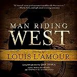 Man Riding West | Jon Tuska,Louis L'Amour