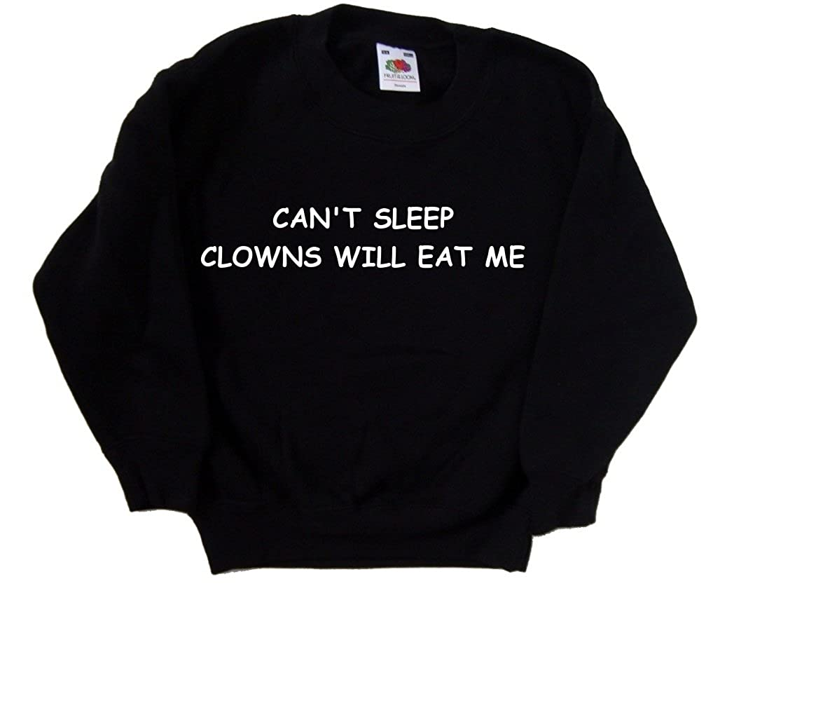 Cant Sleep Clowns Will Eat Me Funny Black Kids Sweatshirt