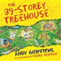 The 39-Storey Treehouse: The Treehouse Books, Book 3 Audiobook by Andy Griffiths Narrated by Stig Wemyss