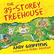 The 39-Storey Treehouse: The Treehouse Books, Book 3 | Andy Griffiths
