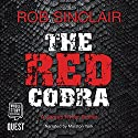 The Red Cobra: James Ryker, Book 1 Hörbuch von Rob Sinclair Gesprochen von: Marston York