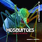 Mosquitoes, Barbara A. Somervill, 1404238026