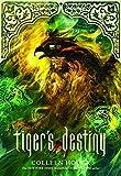 Tiger's Destiny (Book 4 in the Tiger's Curse Series)
