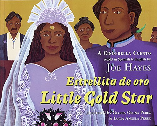 Estrellita de oro / Little Gold Star: A Cinderella Cuento by Brand: Cinco Puntos Press