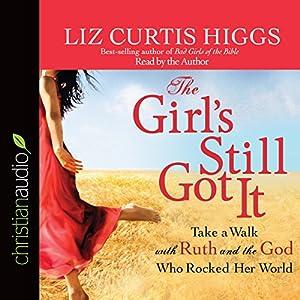 Amazon Com The Girl S Still Got It Take A Walk With Ruth border=