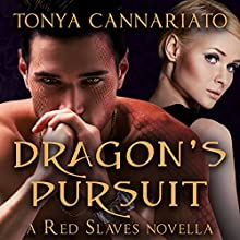 Dragon's Pursuit: A Red Slaves Novella: Hotel Paranormal, Book 12 Audiobook by Tonya Cannariato Narrated by Ashley Holt