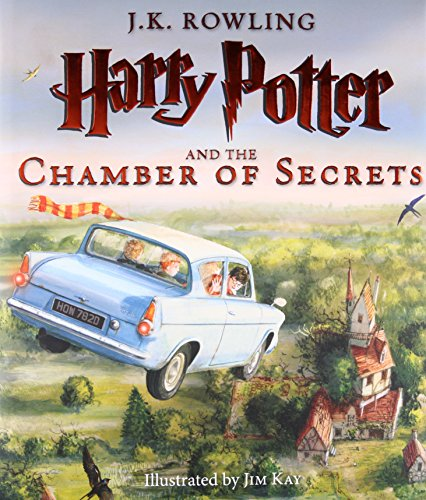 Harry Potter and the Chamber of Secrets: The Illustrated Edition (Harry Potter, Book 2) (The Once And Future Thing Part 1)