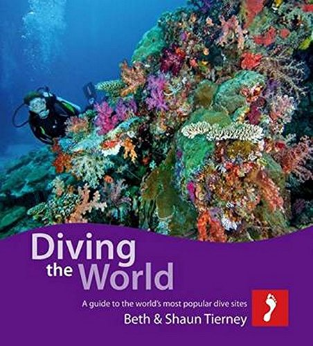 Diving The World  A Guide To The World's Most Popular Dive Sites  Footprint Diving The World  A Guide To The World's Coral Seas