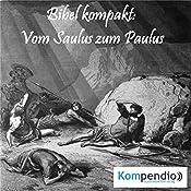 Vom Saulus zum Paulus (Bibel kompakt) | Alessandro Dallmann