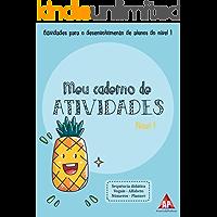 Apostila Meu Caderno de Atividades: Nível 1 - 3 e 4 anos (Salada de Frutas)