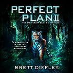 Perfect Plan II | Brett Diffley