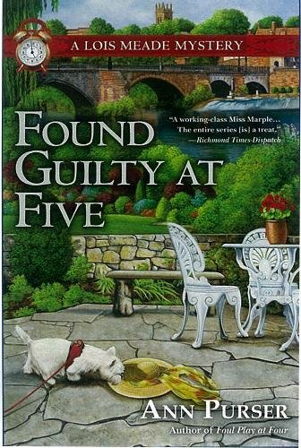 Found Guilty at Five (Lois Meade Mystery) PDF