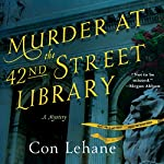Murder at the 42nd Street Library | Con Lehane