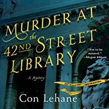 Murder at the 42nd Street Library Audiobook by Con Lehane Narrated by John McLain