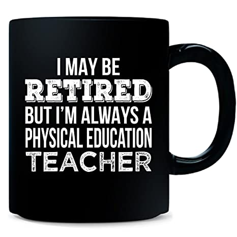 Amazon.com: Jubilado Educación Física profesor divertido ...