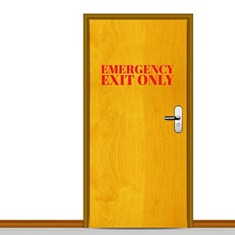 Sweetums Signatures Emergency Exit Only   Door Decals Home Décor Idea